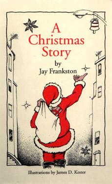 A Christmas Story - A true story by Jay Frankston